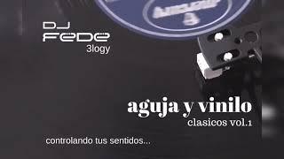 amnesias aguja y vinilo vol.1 - clasicos del dance - Trance 90 - dj fede 3logy