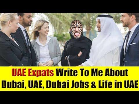 UAE Expats Write To Me About Dubai, UAE, Dubai Jobs & Life in UAE