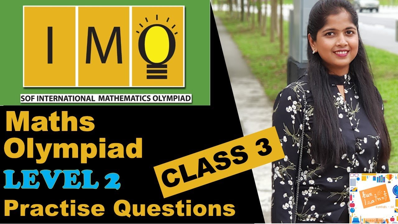 Math Olympiad Practice Questions Level 2 for Class 3 - IMO Class 3 - Level 2