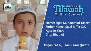 Syed Muhammad Yaseen S.K S/o Syed Jaffer S.K | Learn Qur'an Tilawah - Online Contest, Bhatkal