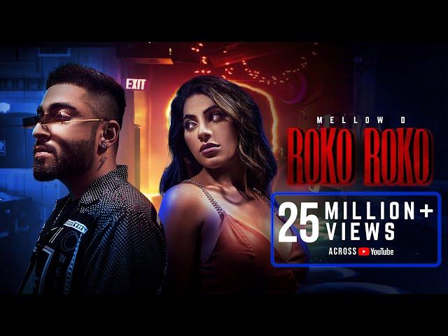 Roko Roko (Official Video) Mellow D | Nikki Tamboli | DJ Ruchir | Latest Hindi Song | Big Bang Music