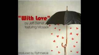Watch Jeff Bernat With Love feat Mosaek video