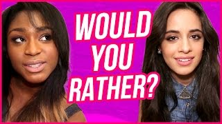 Fifth Harmony Plays WOULD YOU RATHER!