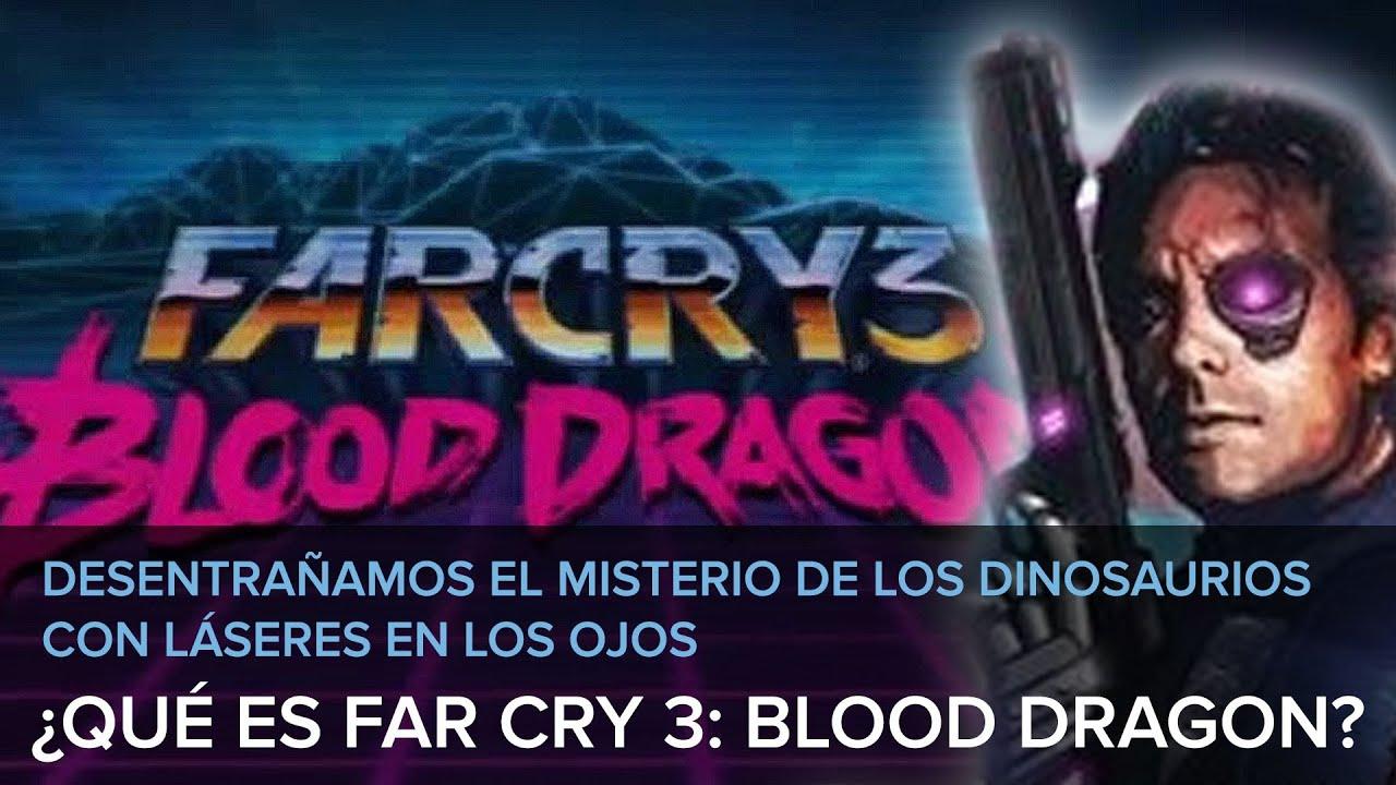 ¿Qué es Far Cry 3: Blood Dragon? Desentrañamos el misterio