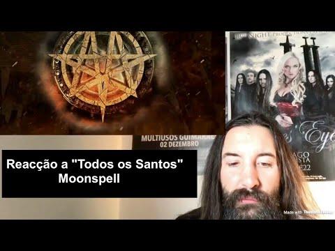 Reacção ao Lyric Video de Moonspell - Todos os Santos