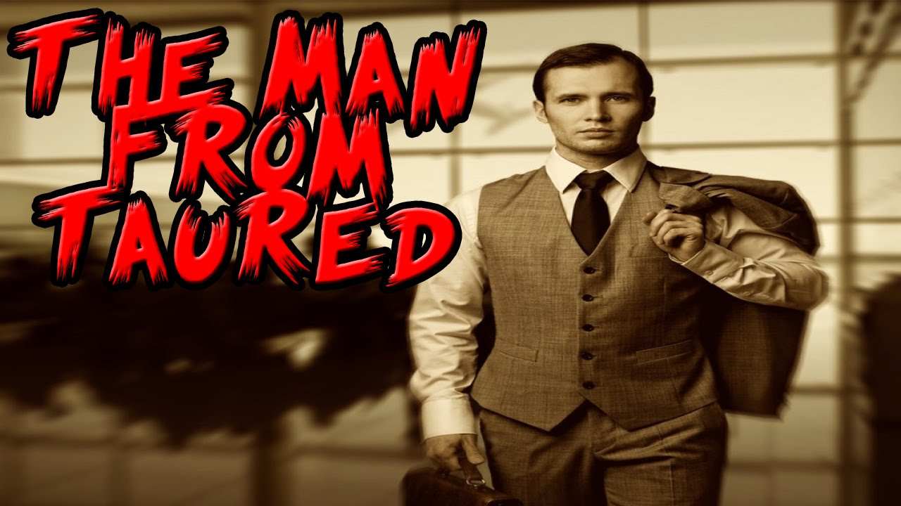 Download Is The Man From Taured Real?