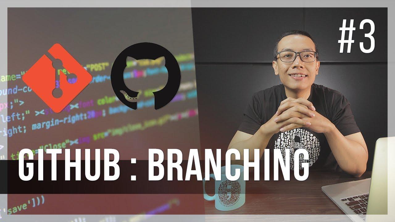 #3 GITHUB : BRANCH