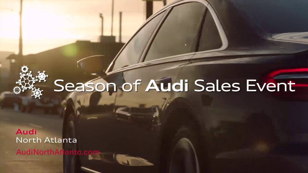 welcome to the season of audi at audi north atlanta - youtube