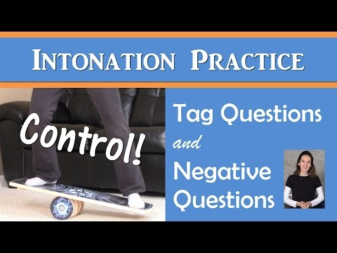 Intonation for Tag Questions & Negative Questions - English Pronunciation with JenniferESL