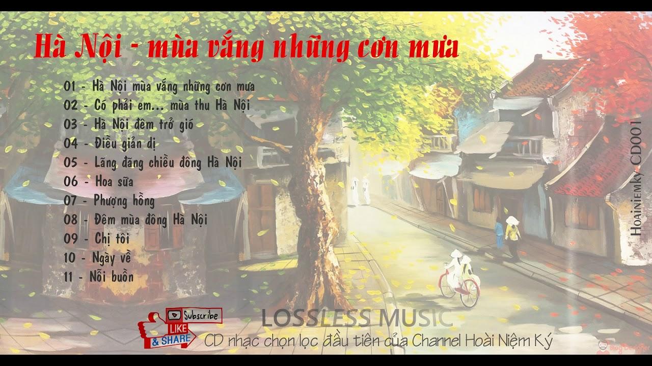 HNK-001 Hà Nội mùa vắng những cơn mưa [Album nhạc chọn lọc]