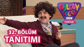 Güldüy Güldüy Show Çocuk 32. Bölüm Fragmanı
