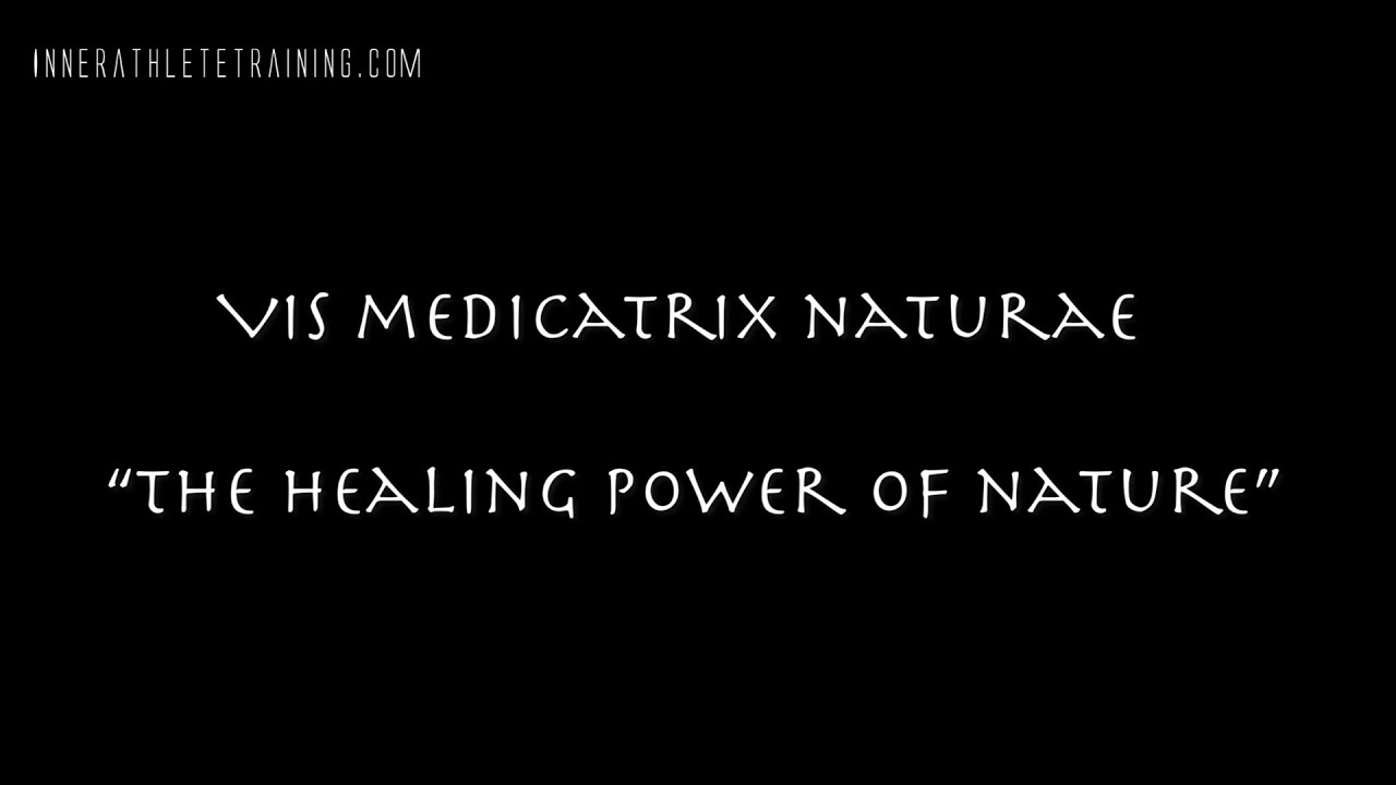 Inner Athlete Training_Episode 5_Vis_Medicatrix_Naturae