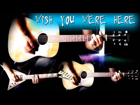 Pink Floyd - Wish You Were Here FULL Guitar Cover