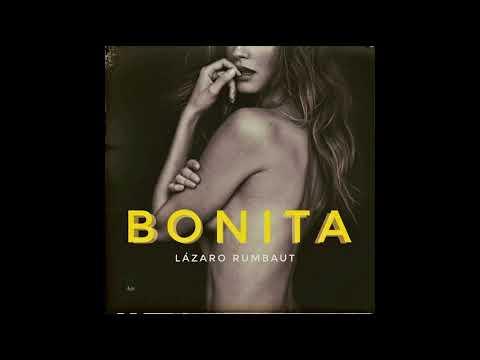 BONITA - LAZARO RUMBAUT ( 2018 Urban Music)