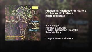 Phantasm: Rhapsody for Piano & Orchestra: III. Andante molto moderato