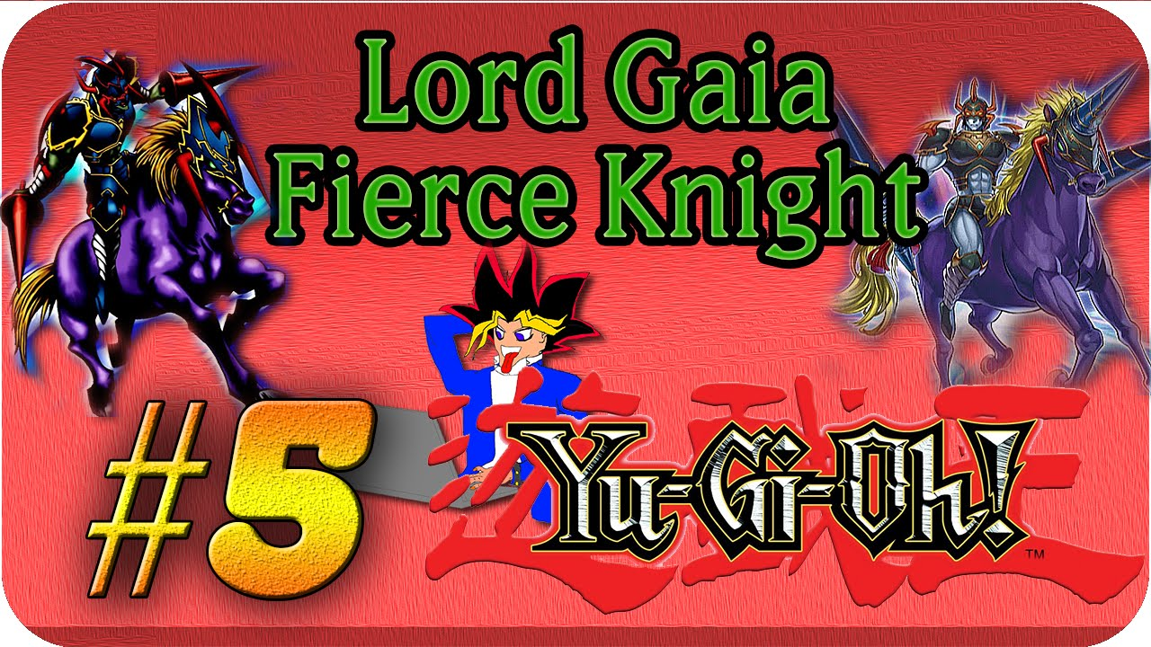 Yu Gi Oh Oldschool 5 Lord Gaia The Fierce Knight Let S Play Ygopro 2016