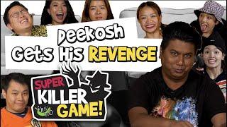 Super Killer Game S4EP2 - DeeKosh Gets His Revenge