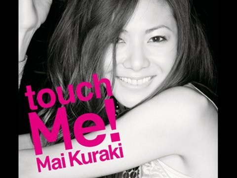倉木麻衣 「touch Me!」
