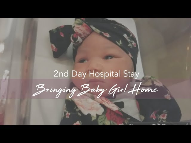 2nd Day in the Hospital | Bringing Baby Home