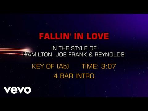 Hamilton, Joe Frank & Reynolds - Fallin' In Love (Karaoke)
