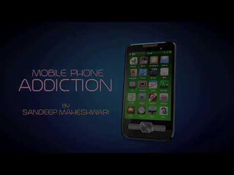 Mobile Phone Addiction Solutions By Sandeep Maheshwari...