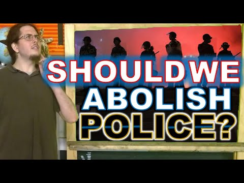 Is it time to ABOLISH the POLICE? from YouTube · Duration:  16 minutes
