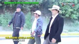 Reportaje Distrito Chancay Baños parte 01 Canto al Peru