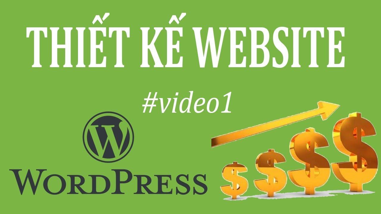 Cách Thiết kế Website bằng WordPress Siêu Đơn Giản để làm Website Tin Tức | Trương Đình Nam