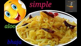 Simple Aloo Bhaja/Bengali Style Soft Aloo Bhaji For Roti,Paratha/Potato Fry Recipe/Quick Recipe