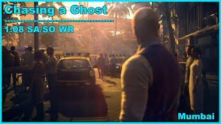 HITMAN 3 - Chasing a Ghost [ Mumbai ] - 1:08 SA/SO WR