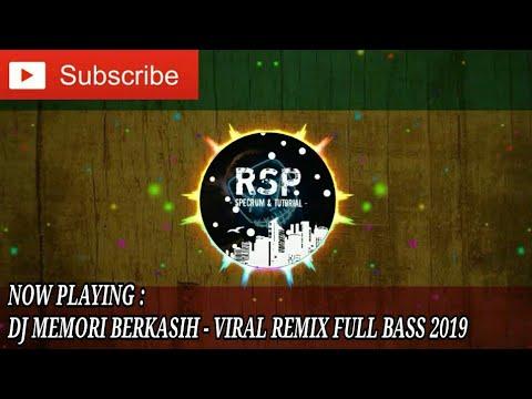 dj-memori-berkasih---viral-remix-full-bass-2019