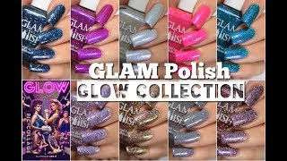 Swatches || Glam Polish 'Glow' Collection | Rikki's Nails