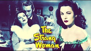 The Strange Woman English Full Movie | Hedy Lamarr, George Sanders | English Classic Full Movie