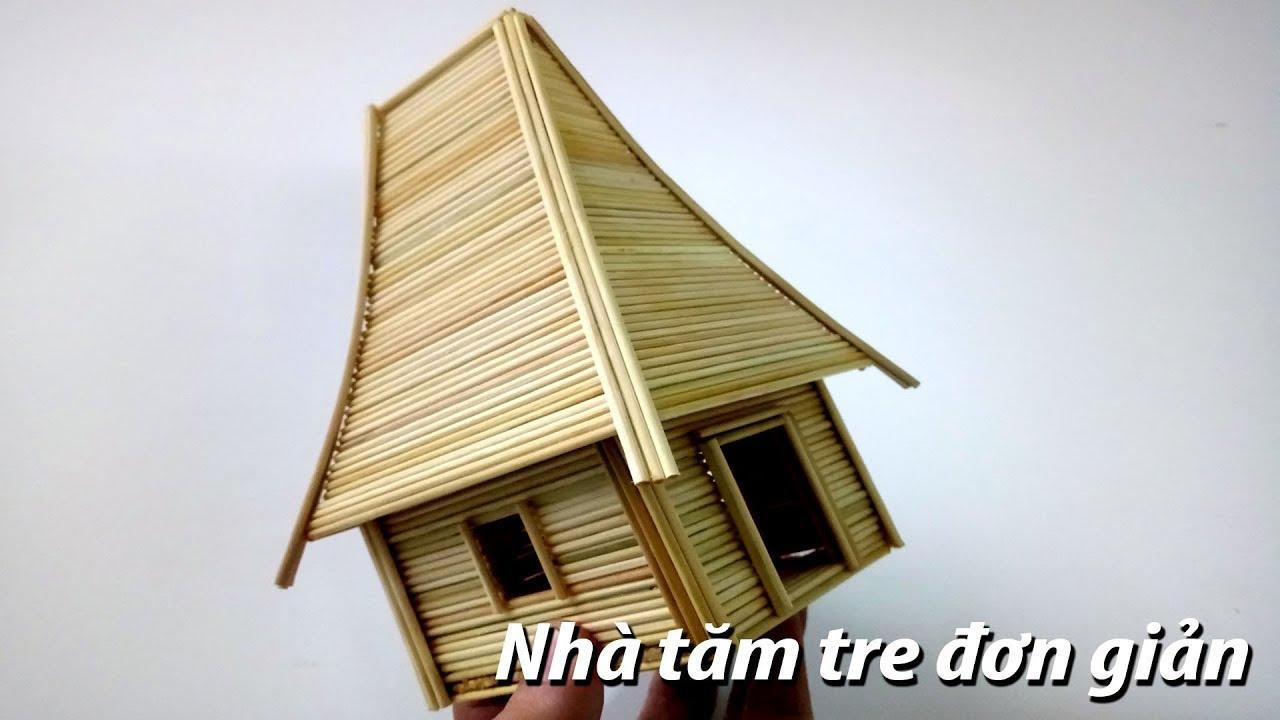 Hướng dẫn làm nhà bằng tăm tre nhanh và đơn giản để làm quà tặng