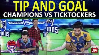 Tip And Goal | Game Show Aisay Chalay Ga League | TickTock Vs Champion