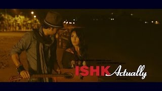 Ishk Actually - Trailer HD
