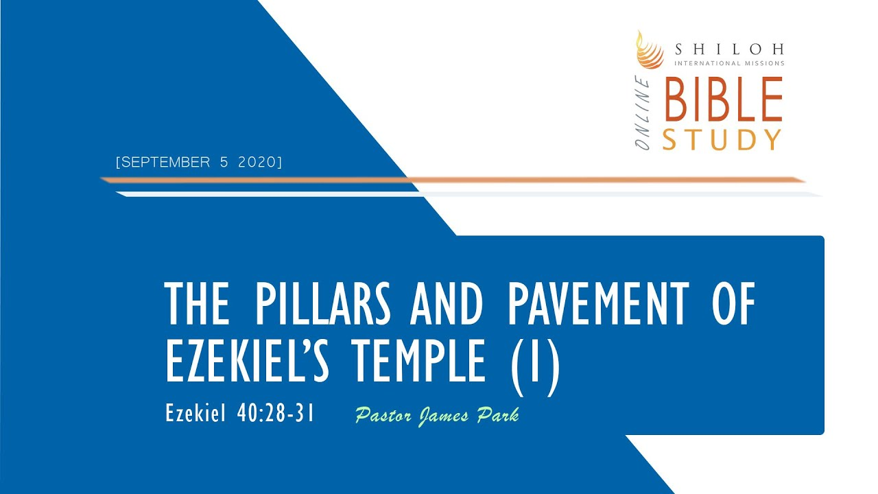 The Pillars and Pavement of Ezekiel's Temple (1)