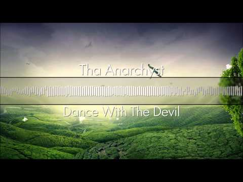 Tha Anarchyst  Dance With The Devil Free Download
