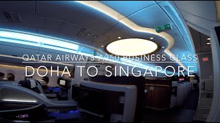 Qatar Airways A350 Business Class Doha to Singapore