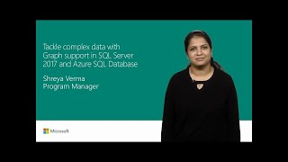 Get graph support in SQL Server 2017 and Azure SQL Database | T146