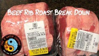 Breaking Down an On Sale Beef Rib Roast into Steaks and Back Ribs