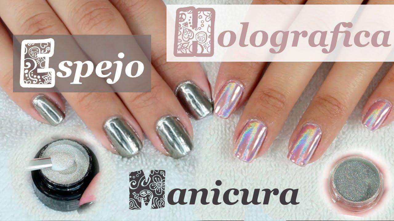 Manicura en Espejo y Holográfica   Manicura en Gel y Pintauñas ...
