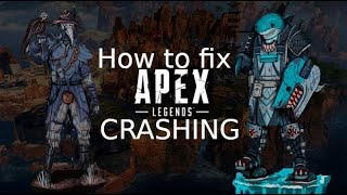 How to fix Apex Legends crashing PC 2020