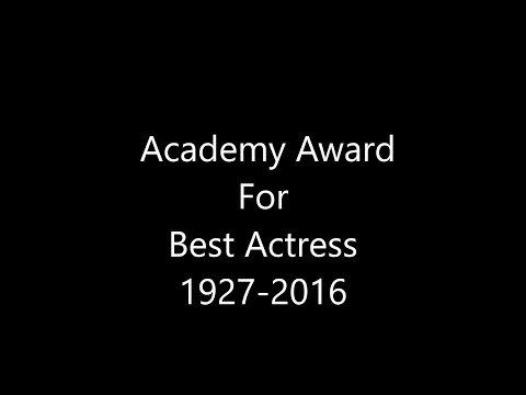 Academy Award For Best Actress 1928-2015