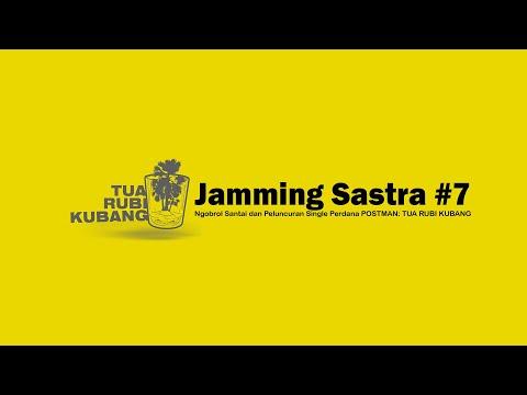 Jamming Sastra #7 - Ngobrol Santai dan Peluncuran Single Perdana POSTMAN: TUA RUBI KUBANG (part 2)