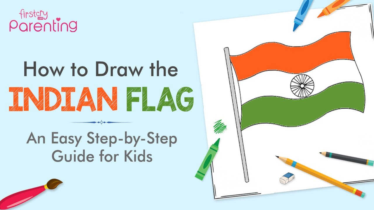 How to Draw Indian Flag - A Simple Step-by-Step Guide for Kids
