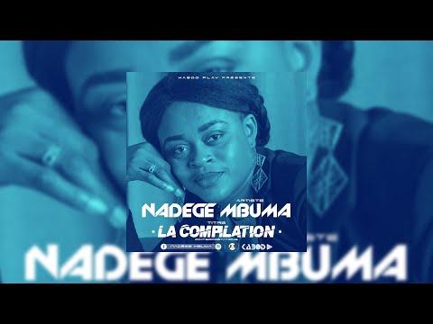 Nadège Mbuma - La Compilation - Amour éternel  / Alpha Omega/ Tu es plus Grand / Schilo [...]