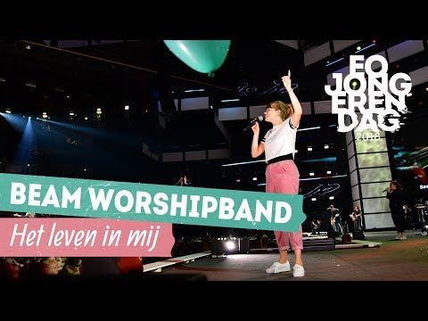 BEAM WORSHIP BAND - HET LEVEN IN MIJ [LIVE at EOJD 2018]