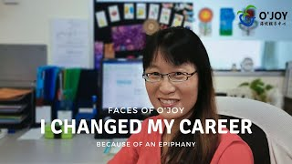 I changed my career because of an epiphany | Faces of O'Joy