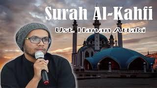 Ust Hanan Attaki Surah Al Kahfi Full HD Murottal HD